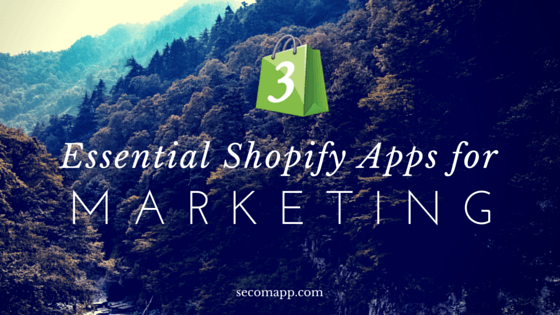 3 Essential Shopify Apps for Marketing (3)