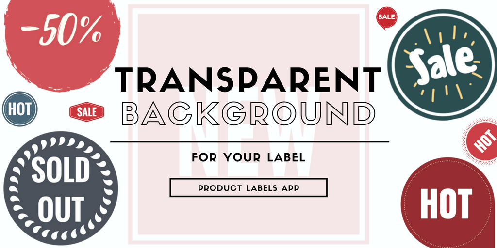 How to create transparent background label for Product label app online?