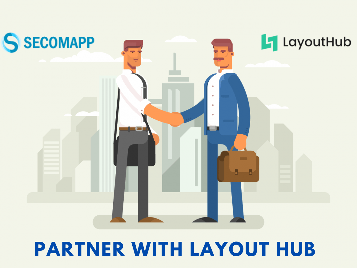 Secomapp is happy to partner with Layouthub