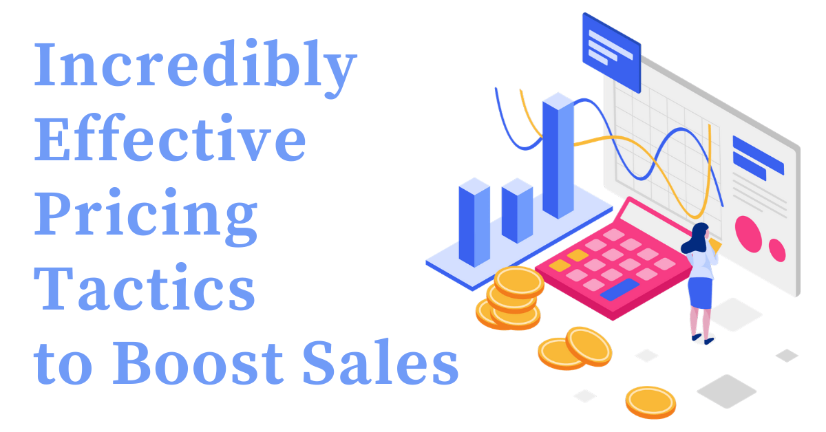 pricing tactics to boost sales